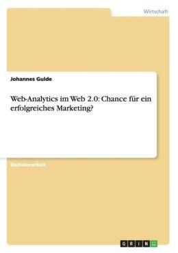 Web-Analytics Im Web 2.0 - Chance F R Ein Erfolgreiches Marketing