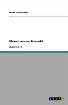 Liberalismus Und Biomacht