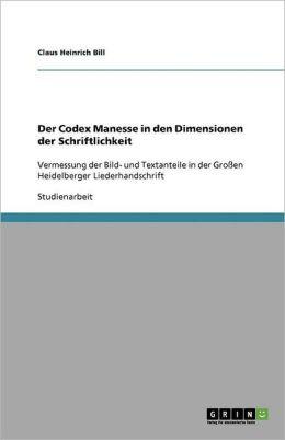 Der Codex Manesse In Den Dimensionen Der Schriftlichkeit