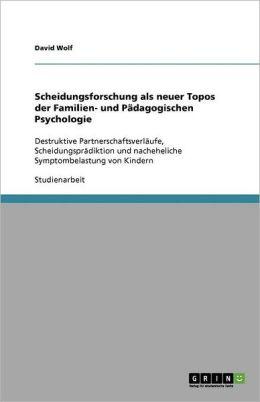 Scheidungsforschung Als Neuer Topos Der Familien- Und P Dagogischen Psychologie