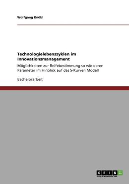 Technologielebenszyklen Im Innovationsmanagement