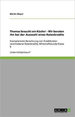 Thomas Braucht Ein K Che! - Wir Beraten Ihn Bei Der Auswahl Eines Ratenkredits