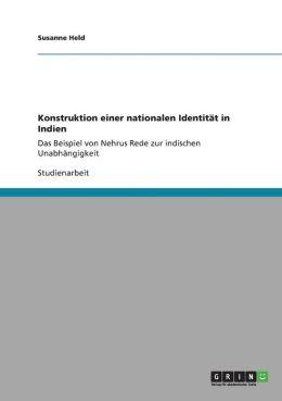 Konstruktion Einer Nationalen Identitat in Indien