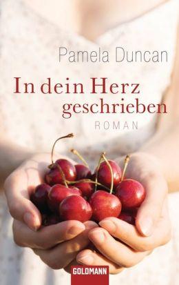 In dein Herz geschrieben: Roman