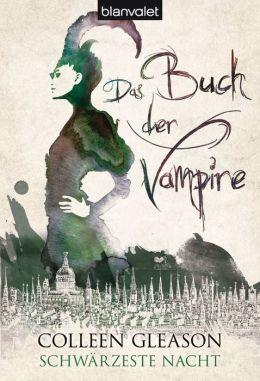 Schwärzeste Nacht: Das Buch der Vampire