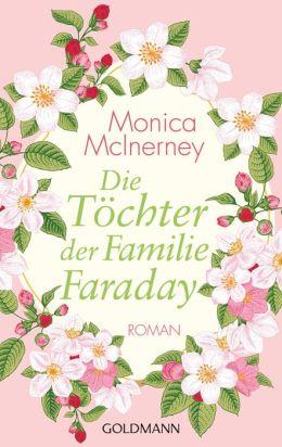 Die Töchter der Familie Faraday: Roman