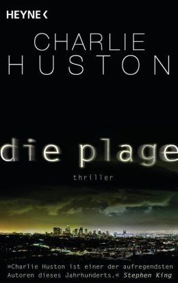 Die Plage: Thriller