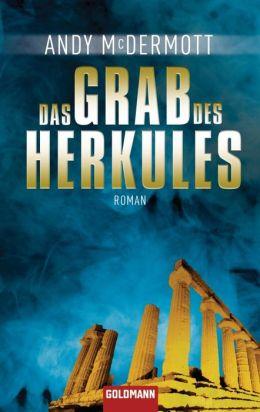 Das Grab des Herkules: Roman