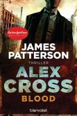Book Cover Image. Title: Blood - Alex Cross 12 - :  Thriller, Author: James Patterson