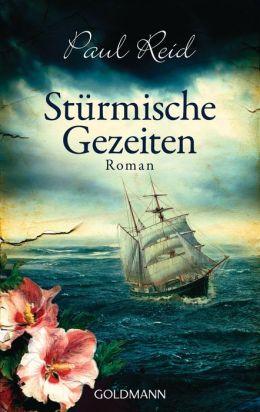 Stürmische Gezeiten: Roman