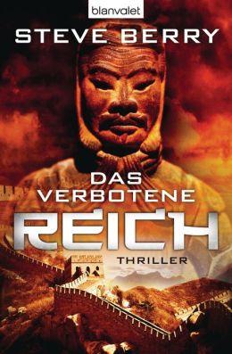 Das verbotene Reich: Thriller