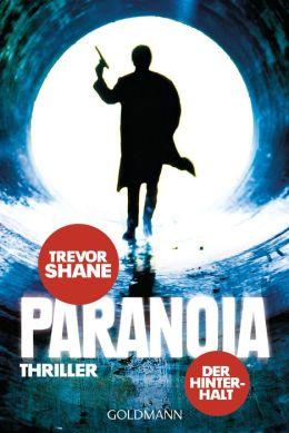 Paranoia: Der Hinterhalt - Roman