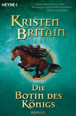 Die Botin des Königs: Reiter-Trilogie 2 - Roman