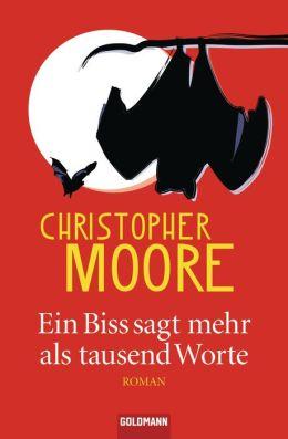 Ein Biss sagt mehr als tausend Worte: Roman