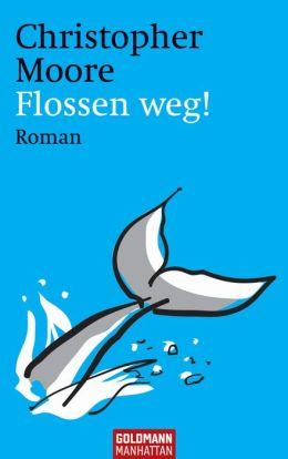 Flossen weg! : Roman