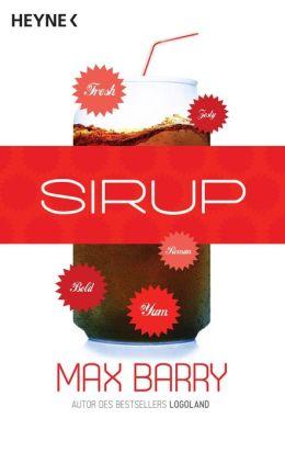 Sirup : Roman