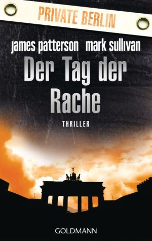 Der Tag der Rache (Private Berlin)