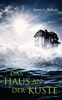 Das Haus an der Küste: Roman