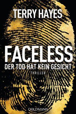 Faceless: Der Tod hat kein Gesicht - Thriller