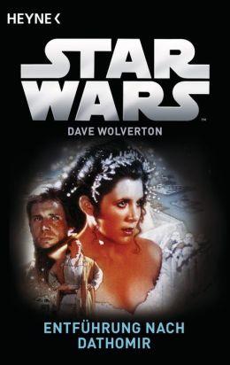 Star Wars™: Entführung nach Dathomir: Roman