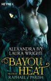 Book Cover Image. Title: Bayou Heat - Raphael / Parish:  Roman, Author: Alexandra Ivy