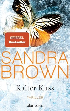 Kalter Kuss: Thriller