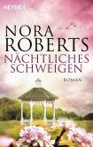 Book Cover Image. Title: N�chtliches Schweigen:  Roman, Author: Nora Roberts