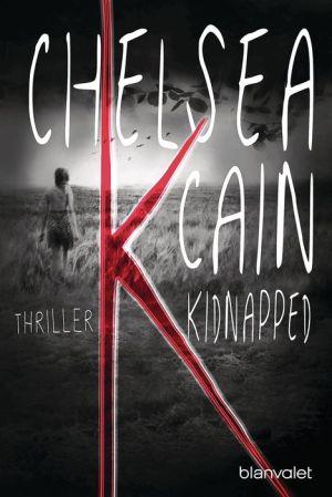 K - Kidnapped: Thriller