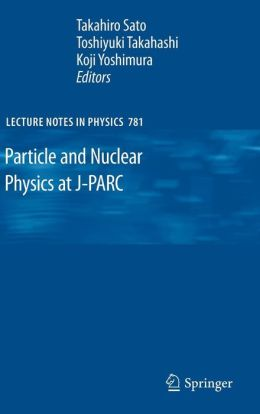 Particle and Nuclear Physics at J-PARC