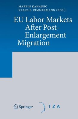 EU Labor Markets After Post-Enlargement Migration