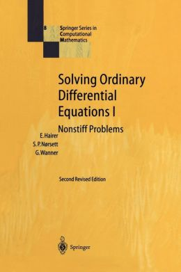 Solving Ordinary Differential Equations I: Nonstiff Problems