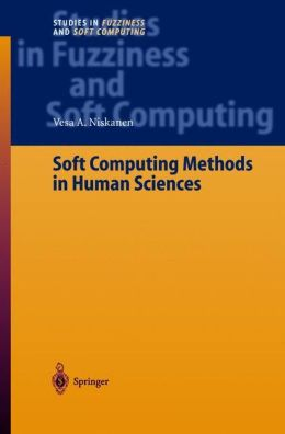 Soft Computing Methods in Human Sciences