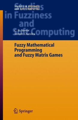 Fuzzy Mathematical Programming and Fuzzy Matrix Games