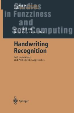 Handwriting Recognition: Soft Computing and Probabilistic Approaches