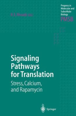 Signaling Pathways for Translation: Stress, Calcium, and Rapamycin