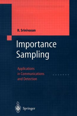 Importance Sampling: Applications in Communications and Detection