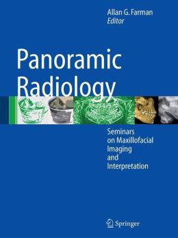 Panoramic Radiology: Seminars on Maxillofacial Imaging and Interpretation