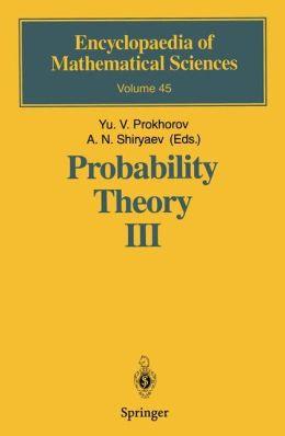 Probability Theory III: Stochastic Calculus