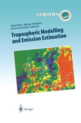 Tropospheric Modelling and Emission Estimation: Chemical Transport and Emission Modelling on Regional, Global and Urban Scales Chemistry Chemistry