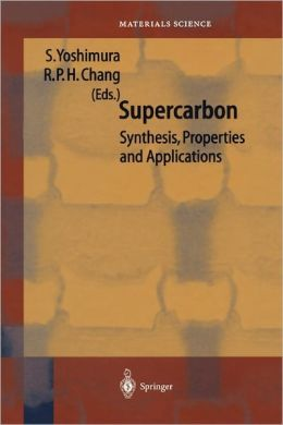 Supercarbon: Synthesis, Properties and Applications