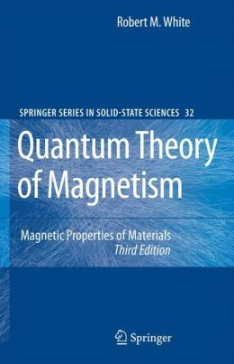 Quantum Theory of Magnetism: Magnetic Properties of Materials
