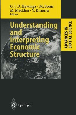 Understanding and Interpreting Economic Structure