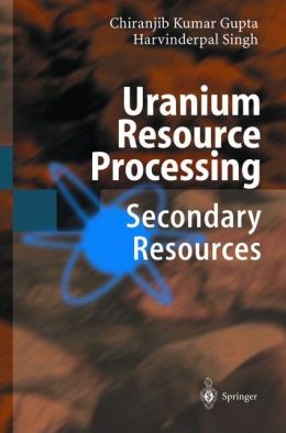 Uranium Resource Processing: Secondary Resources