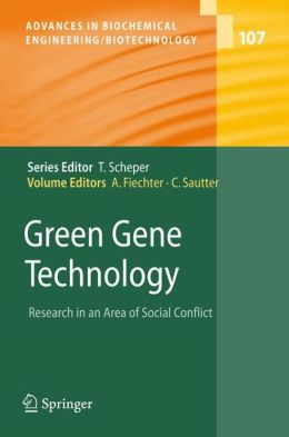 Green Gene Technology: Research in an Area of Social Conflict