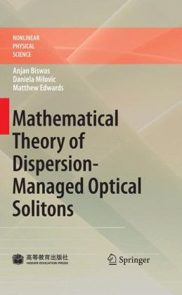 Mathematical Theory of Dispersion-Managed Optical Solitons