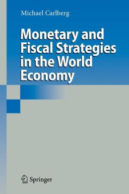 Monetary and Fiscal Strategies in the World Economy