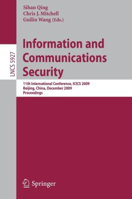 Information and Communications Security: 11th International Conference, ICICS 2009