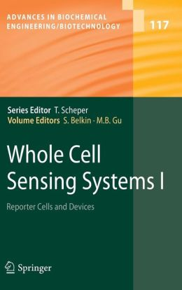 Whole Cell Sensing Systems I: Reporter Cells and Devices