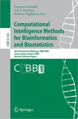 Computational Intelligence Methods for Bioinformatics and Biostatistics: 6th International Meeting, CIBB 2009, Genoa, Italy, October 15-17, 2009, Revised Selected Papers