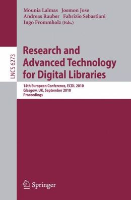 Research and Advanced Technology for Digital Libraries: 14th European Conference, ECDL 2010, Glasgow, UK, September 6-10, 2010, Proceedings